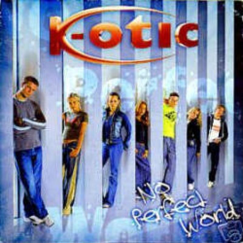 K-otic - No Perfect World