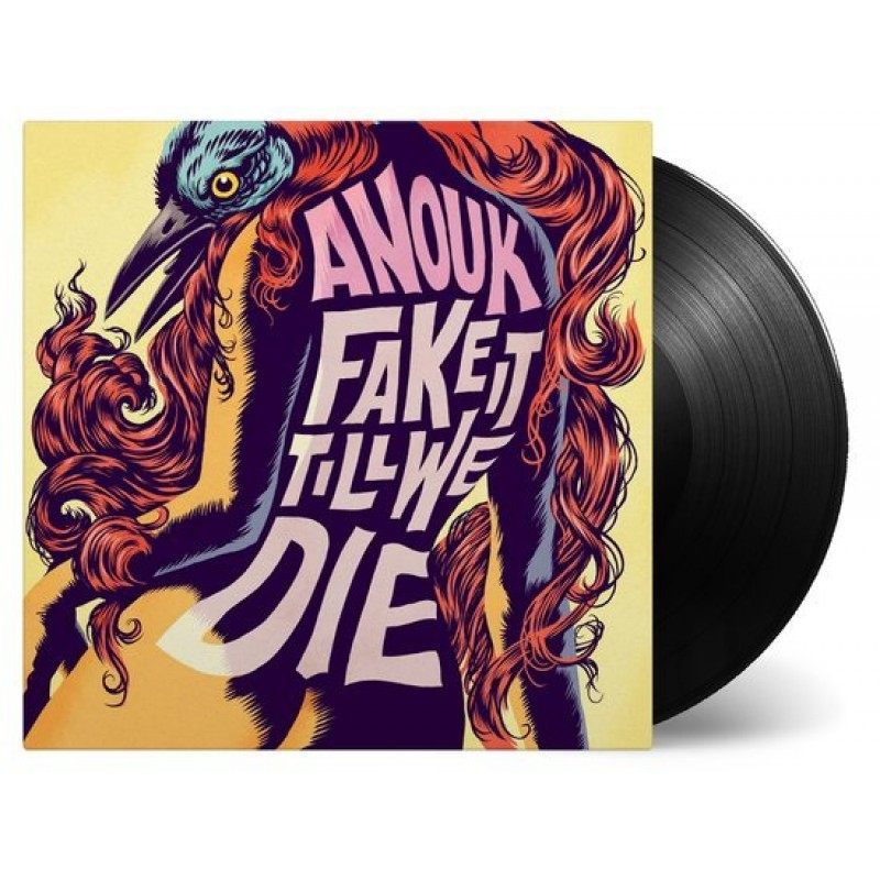 Anouk - Fake It Till We Die (LP)