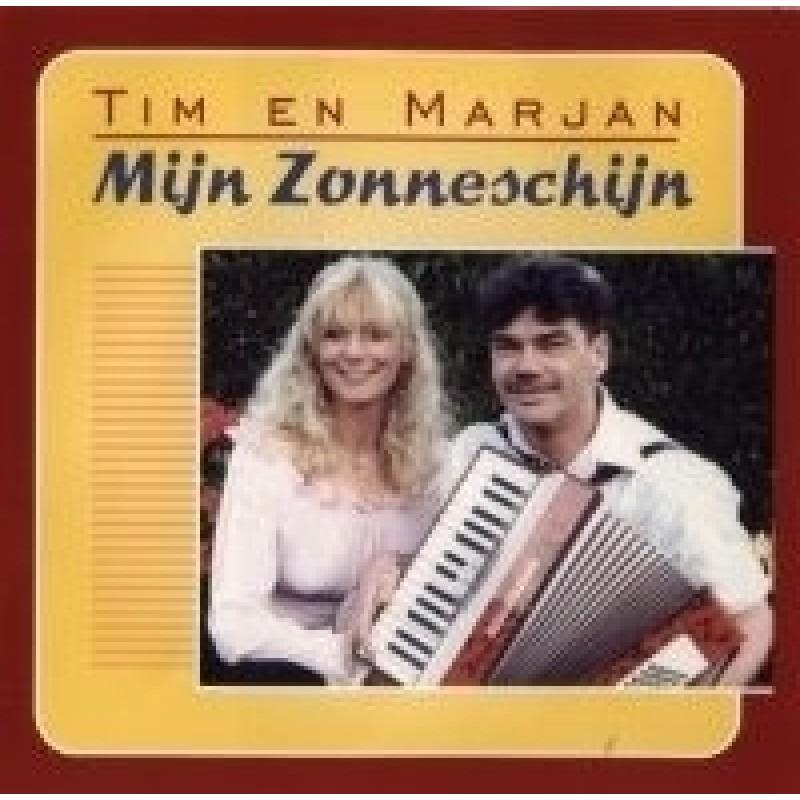 Tim En Marjan - Mijn Zonneschijn