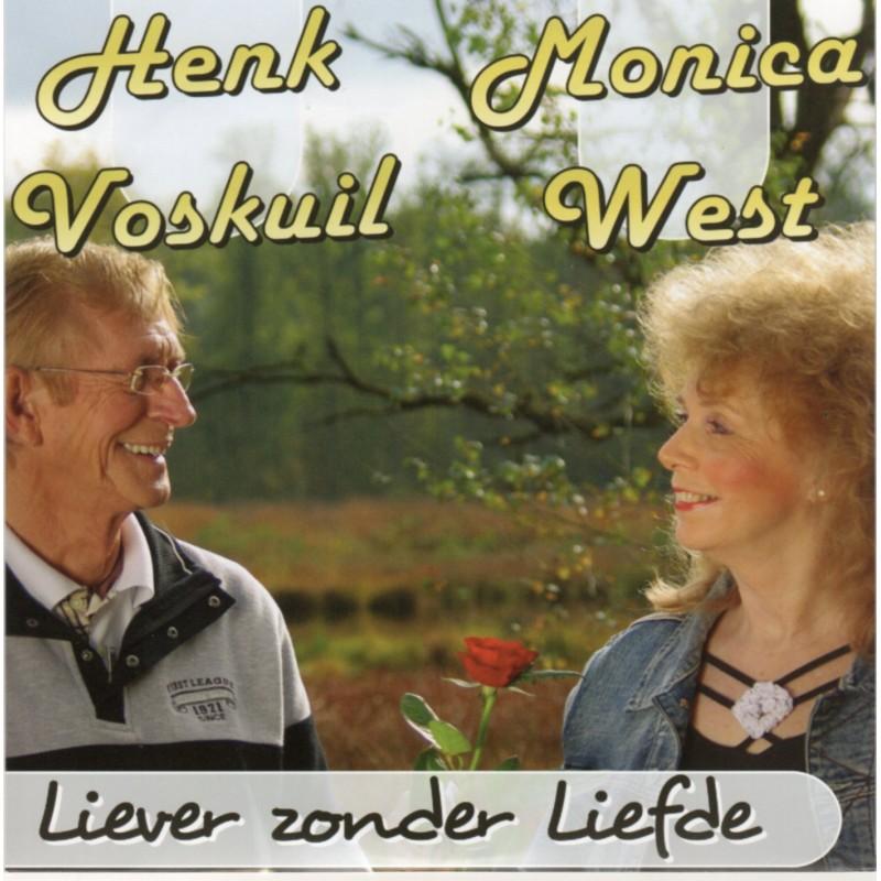 Henk Voskuil en Monica West - Liever Zonder Liefde...