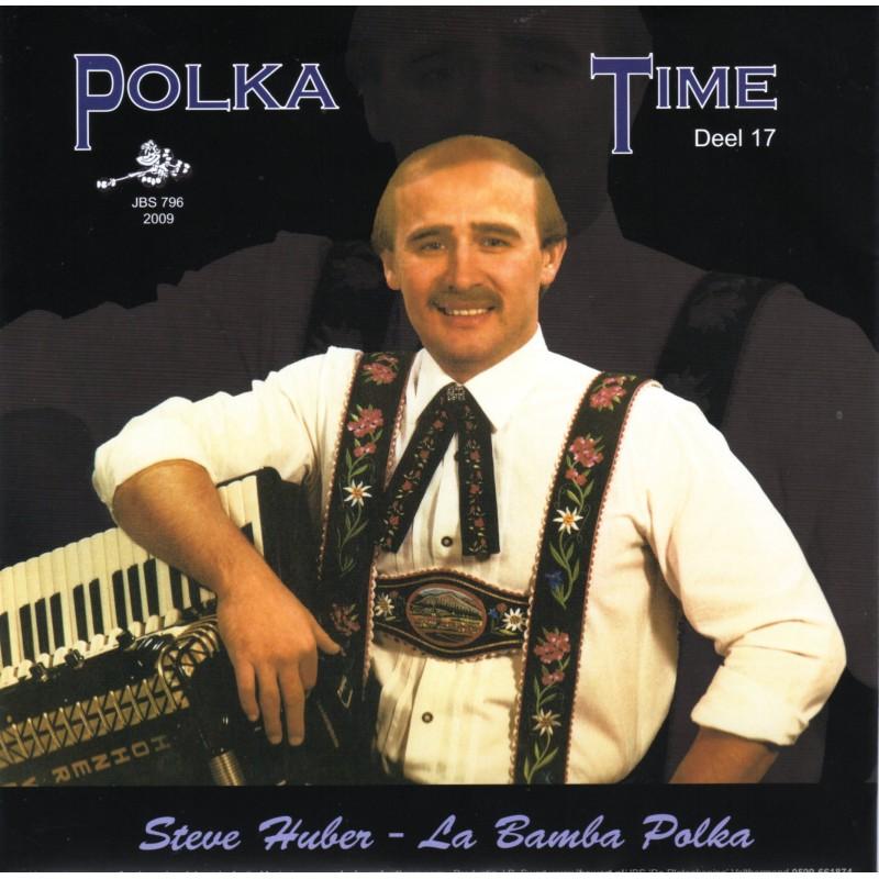 Polka Time Deel 17 Steve Huber - La Bamba polka / ...