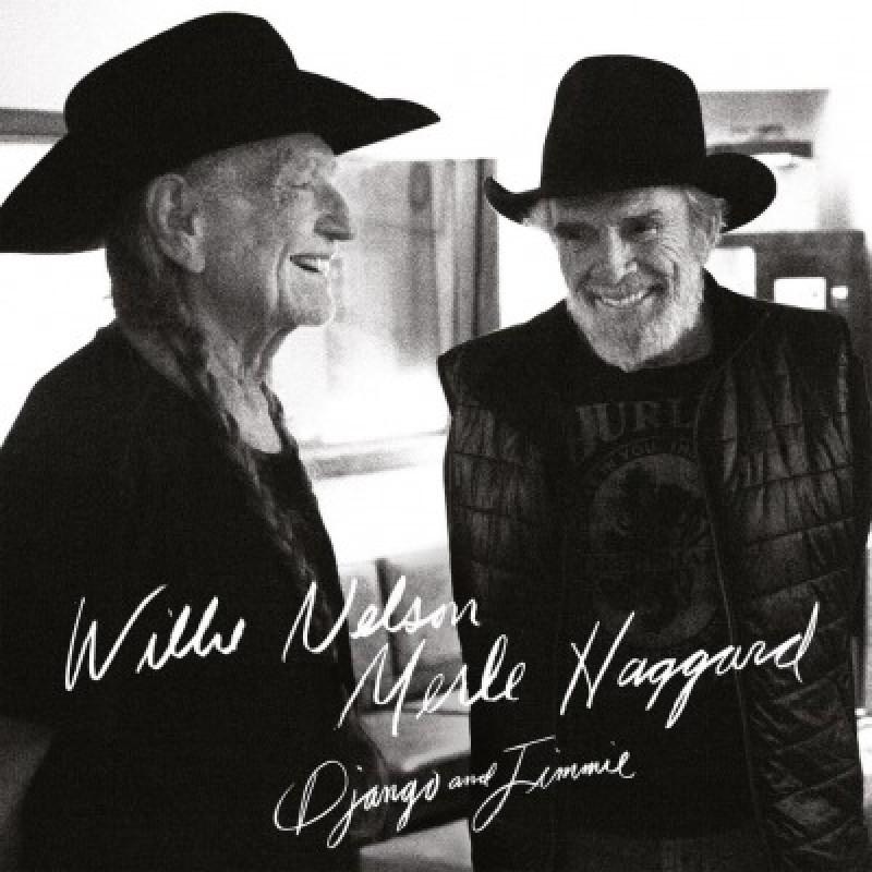 WILLIE NELSON & MERLE HAGGARD - DJANGO AND JIM...