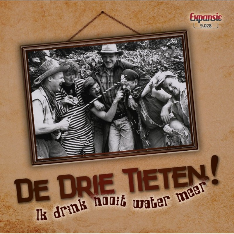 """7"""" De Drie Tieten - Ik Drink Nooit Water Meer"""