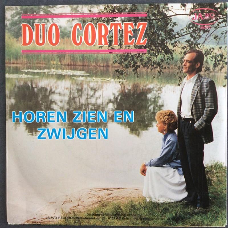 Duo Cortez - Horen Zien En Zwijgen