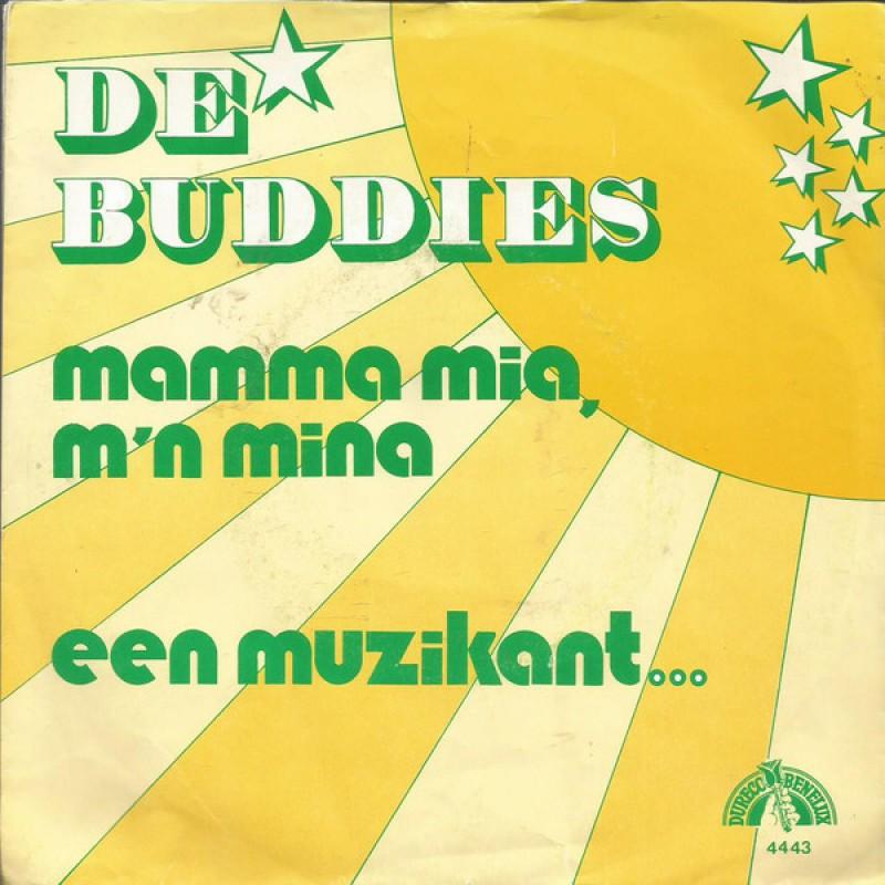 De Buddies – Mamma Mia, M'n Mina