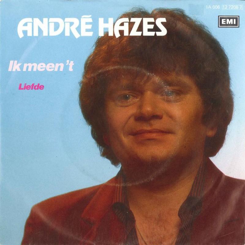 Andre Hazes-Ik meen 't
