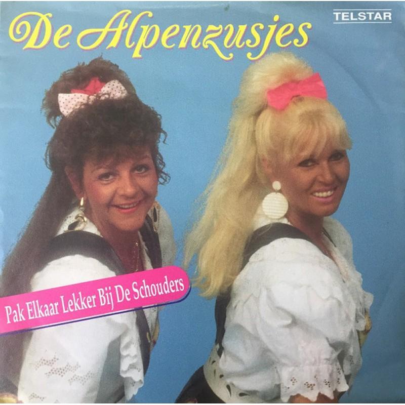 De Alpenzusjes – Pak Elkaar Lekker-Bij-De-Schoud...