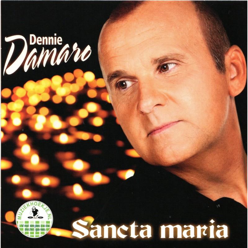 """7"""" Dennie Damaro - Sancta Maria - Rode Rozen Liegen Niet"""