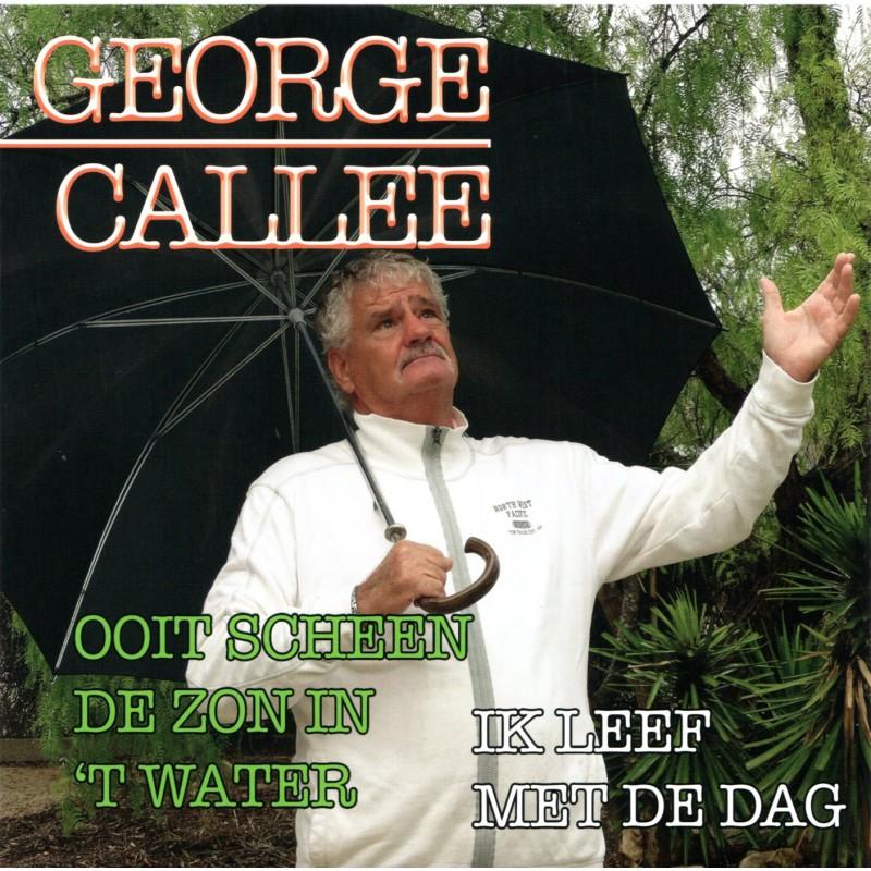 """7"""" George Callee - Ooit Scheen De Zon In 't W..."""