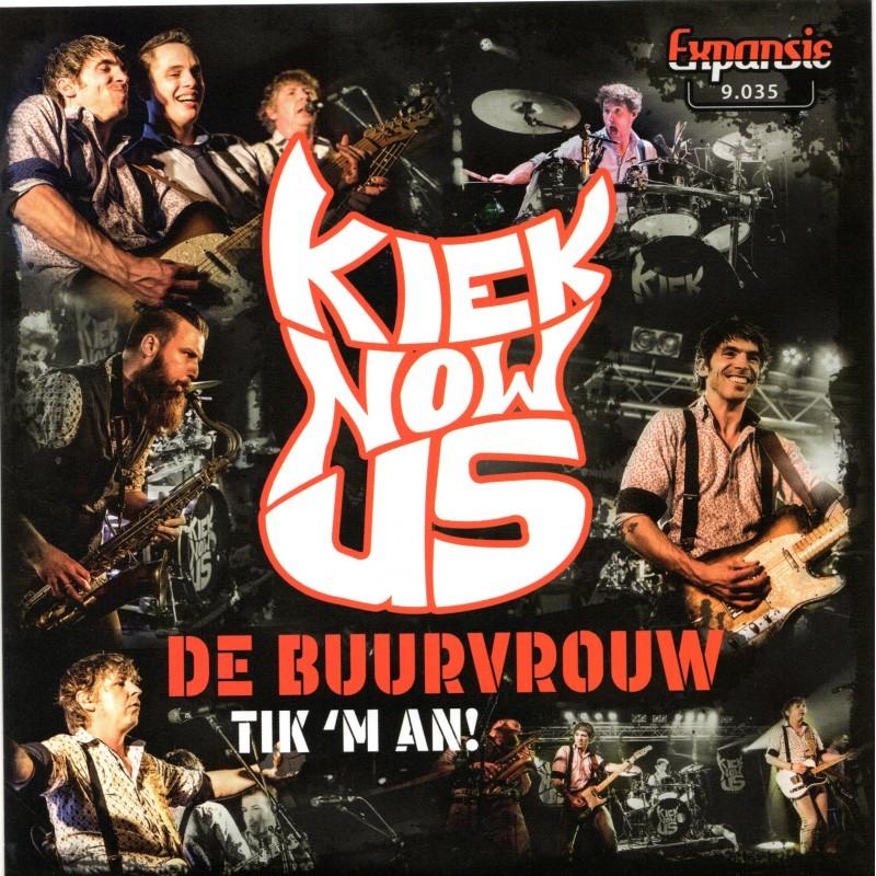 """7"""" Kiek Now Us - De Buurvrouw"""